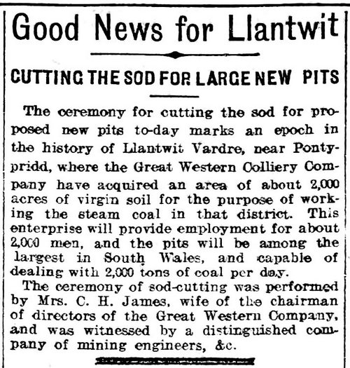 Evening Express 13th October 1909, Good News For Llantwit - Cutting The Sod For Large New Pits