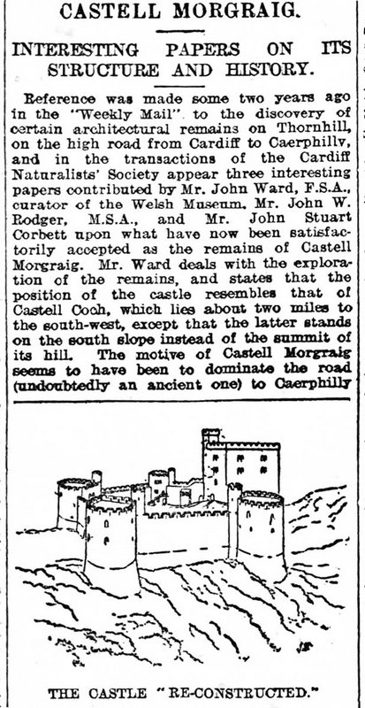 Castell Morgraig. Interesting Papers On Its Structure And History, Weekly Mail 7th July 1906